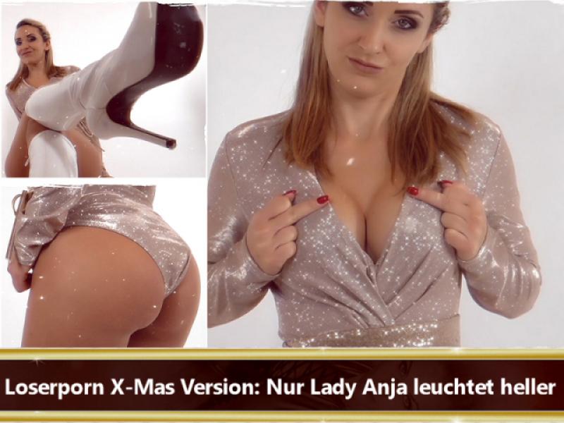 Loserporn X-Mas Version: Nur Lady Anja leuchtet heller