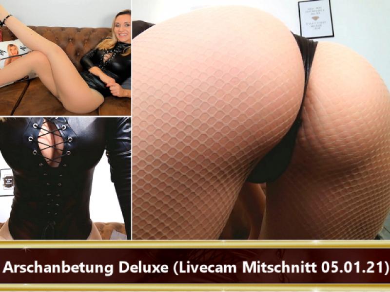 Arschanbetung Deluxe (Livecam Mitschnitt 05.01.21)
