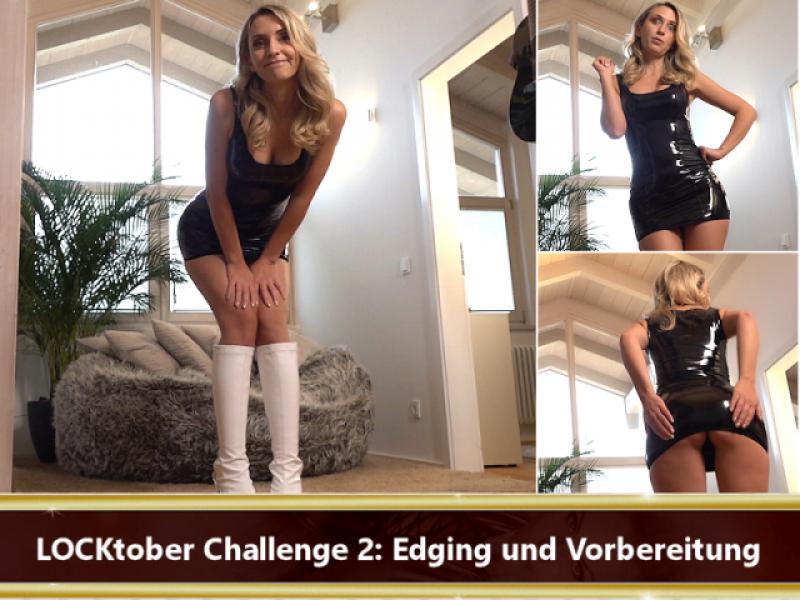 LOCKtober Challenge 2: Edging und Vorbereitung