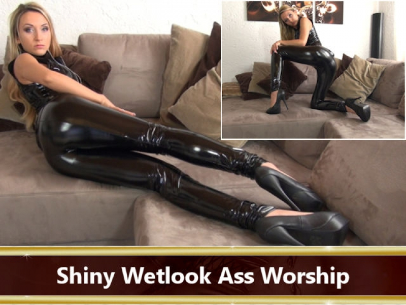 Shiny Wetlook Ass Worship