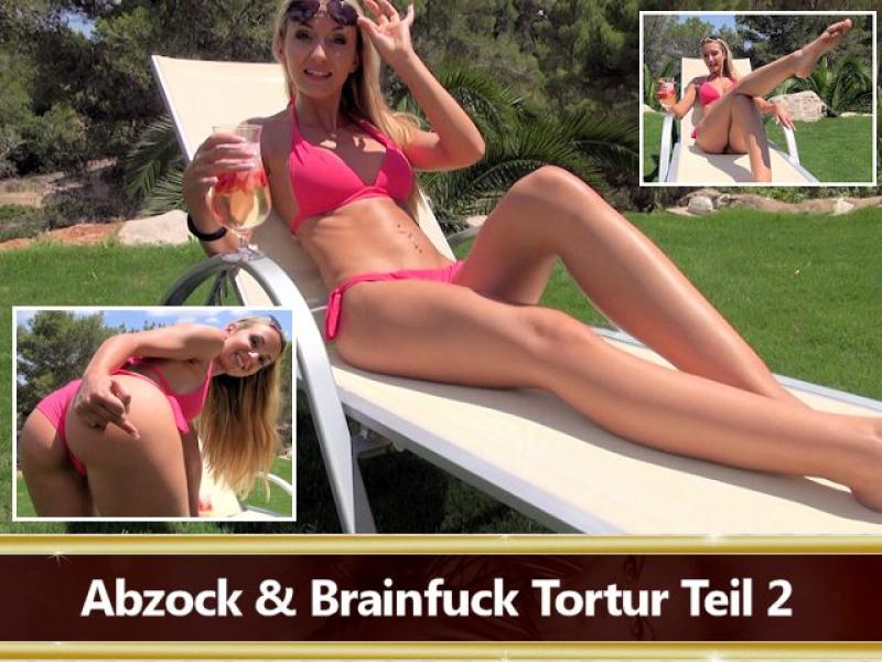 Abzock & Brainfuck Tortur Teil 2