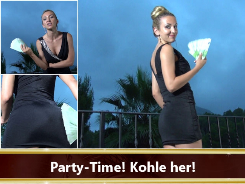 Party-Time! Kohle her!