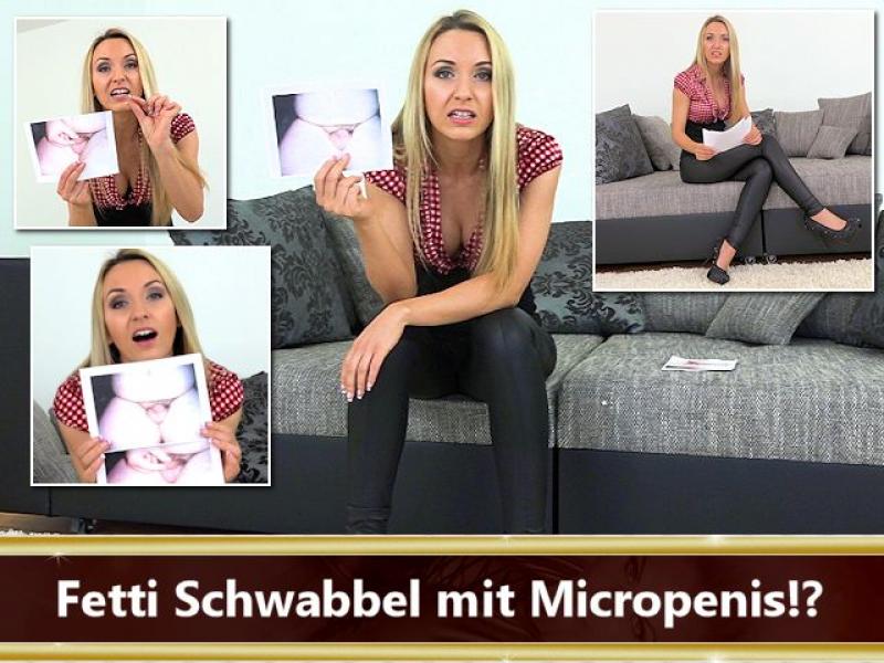 Fetti Schwabbel mit Mikropenis!?