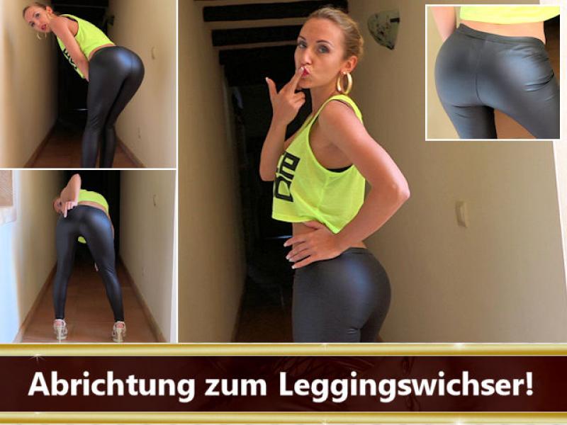 Abrichtung zum Leggingswichser!