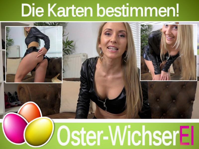 Oster-WichserEI - Die Karten bestimmen!