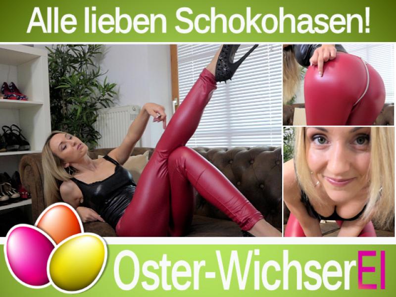 Oster-WichserEI - Alle lieben Schokohasen!