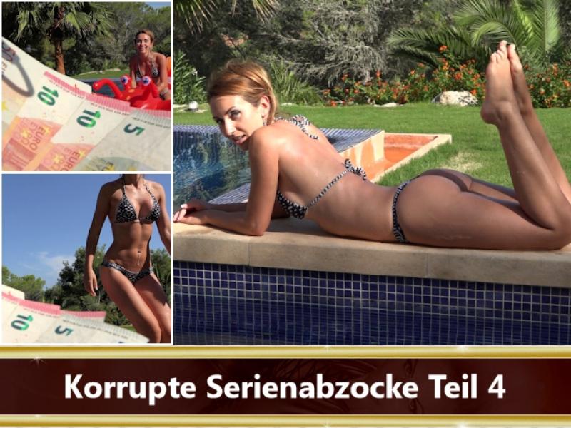 Korrupte Serienabzocke Teil 4