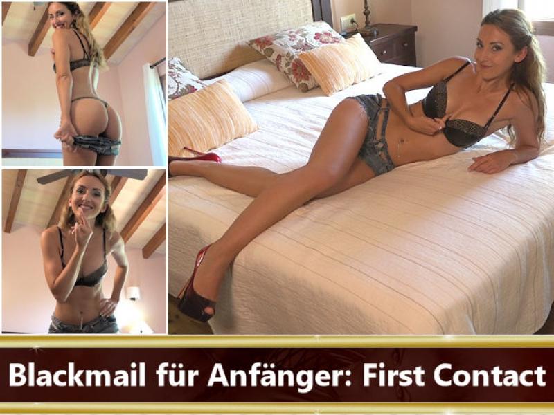 Blackmail für Anfänger: First Contact