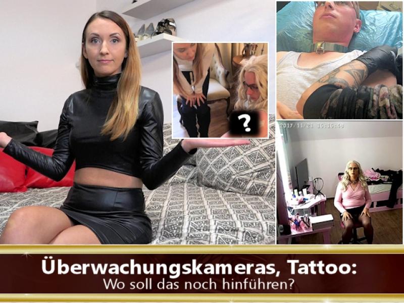 Überwachungskameras, Tattoo: Wo soll das noch hinführen?