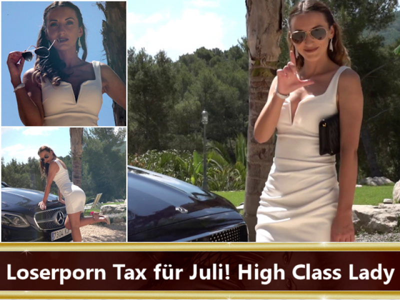 Loserporn Tax für Juli! High Class Lady