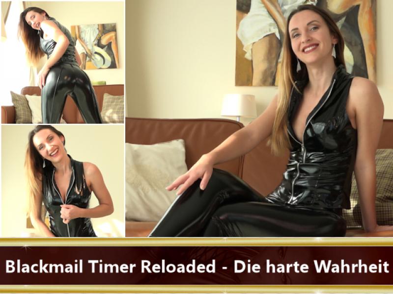 Blackmail Timer Reloaded - Die harte Wahrheit