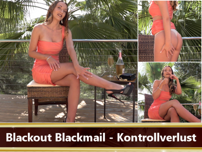 Blackout Blackmail - Kontrollverlust
