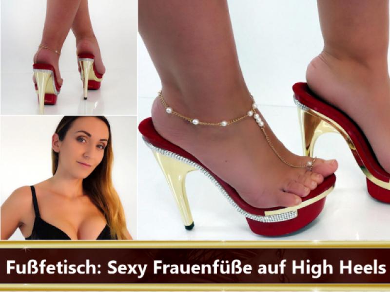 Fußfetisch: Sexy Frauenfüße auf High Heels
