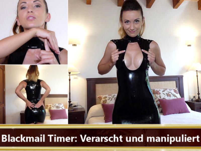 Blackmail Timer: Verarscht und manipuliert