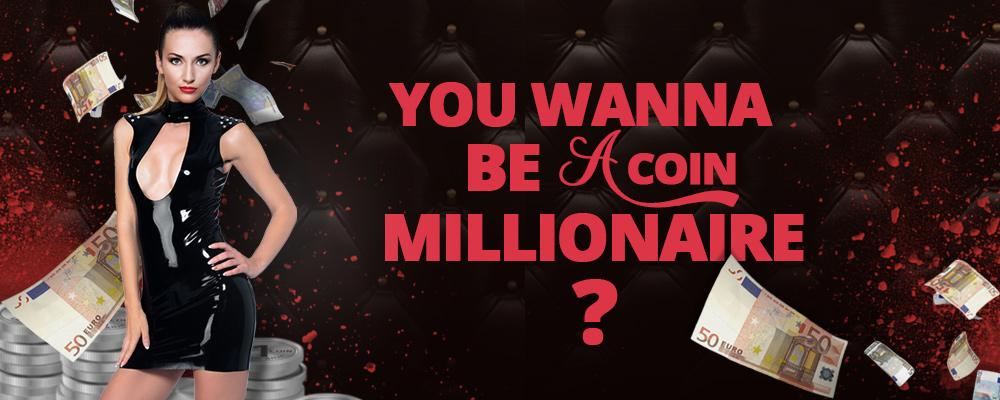 Werde jetzt Millionär - mit deinen Coins