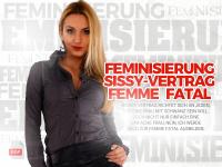 Feminisierung – Sissy-Vertrag - Femme Fatal
