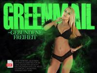 Greenmail = gebundene Freiheit