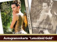 Autogrammkarte Latexkleid Gold