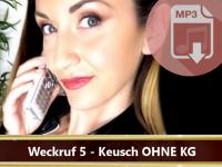 Dominanter Weckruf Nr. 5 - Keuschi ohne KG